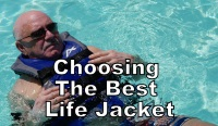 Choosing the Best Life Jacket Video