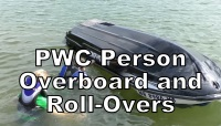 Person Overboard and Roll-Overs