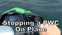 Stopping a PWC on Plane